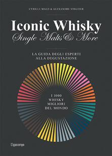 Equilibrifestival.it Iconic whisky. Single malts & more. La guida degli esperti alla degustazione Image