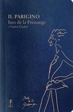 Libro Il parigino Ines de La Fressange Sophie Gachet