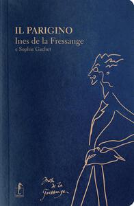 Il parigino - Ines de La Fressange,Sophie Gachet - copertina