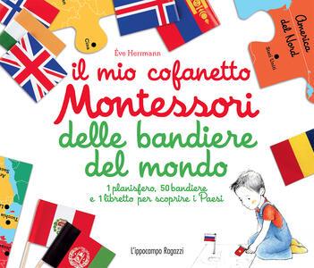 Il mio cofanetto Montessori delle bandiere del mondo. Con gadget - Ève Herrmann - copertina