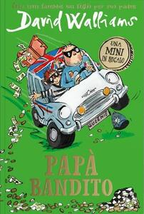 Papà bandito - David Walliams - copertina