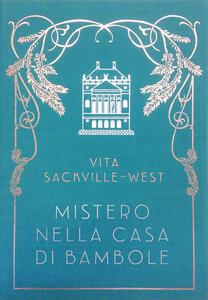Mistero nella casa di bambole - Vita Sackville-West - copertina