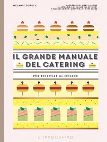 Osteriacasadimare.it Il grande manuale del catering. Per ricevere al meglio Image