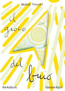Writersfactory.it Il gioco del buio. Ediz. illustrata Image