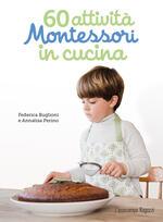 60 attività Montessori in cucina. Ediz. illustrata