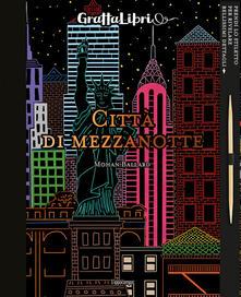 Osteriacasadimare.it Città di mezzanotte. Con gadget Image