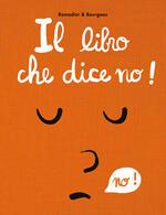 Il libro che dice no! Ediz. a colori