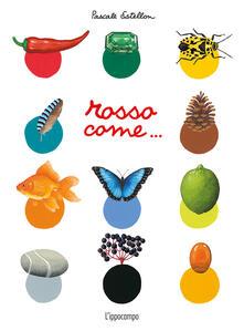 Rosso come... - Pascale Estellon - copertina