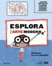 Copertina  Esplora l'arte moderna : con 30 opere d'arte del Centro Pompidou