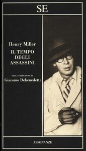 Il tempo degli assassini - Henry Miller - copertina