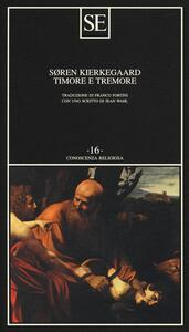 Timore e tremore (lirica dialettica di Johannes de Silentio) - Sören Kierkegaard - copertina