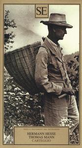 Carteggio - Hermann Hesse,Thomas Mann - copertina