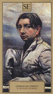 Il signor Dudron - Giorgio De Chirico - copertina