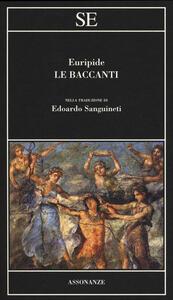 Le baccanti - Euripide - 2