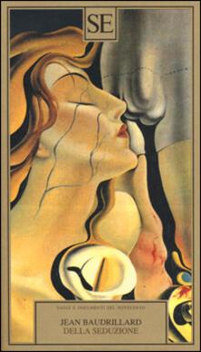 Della seduzione - Jean Baudrillard - copertina