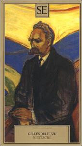 Nietzsche. Con antologia di testi - Gilles Deleuze - copertina