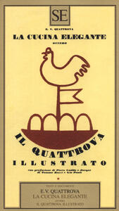 La cucina elegante ovvero Il quattrova illustrato - copertina