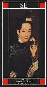 Il libro della virtù e della via - Lao Tzu - copertina