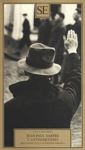 L' antisemitismo. Riflessioni sulla questione ebraica