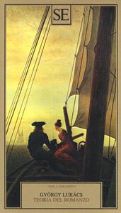 Teoria del romanzo - György Lukács - copertina