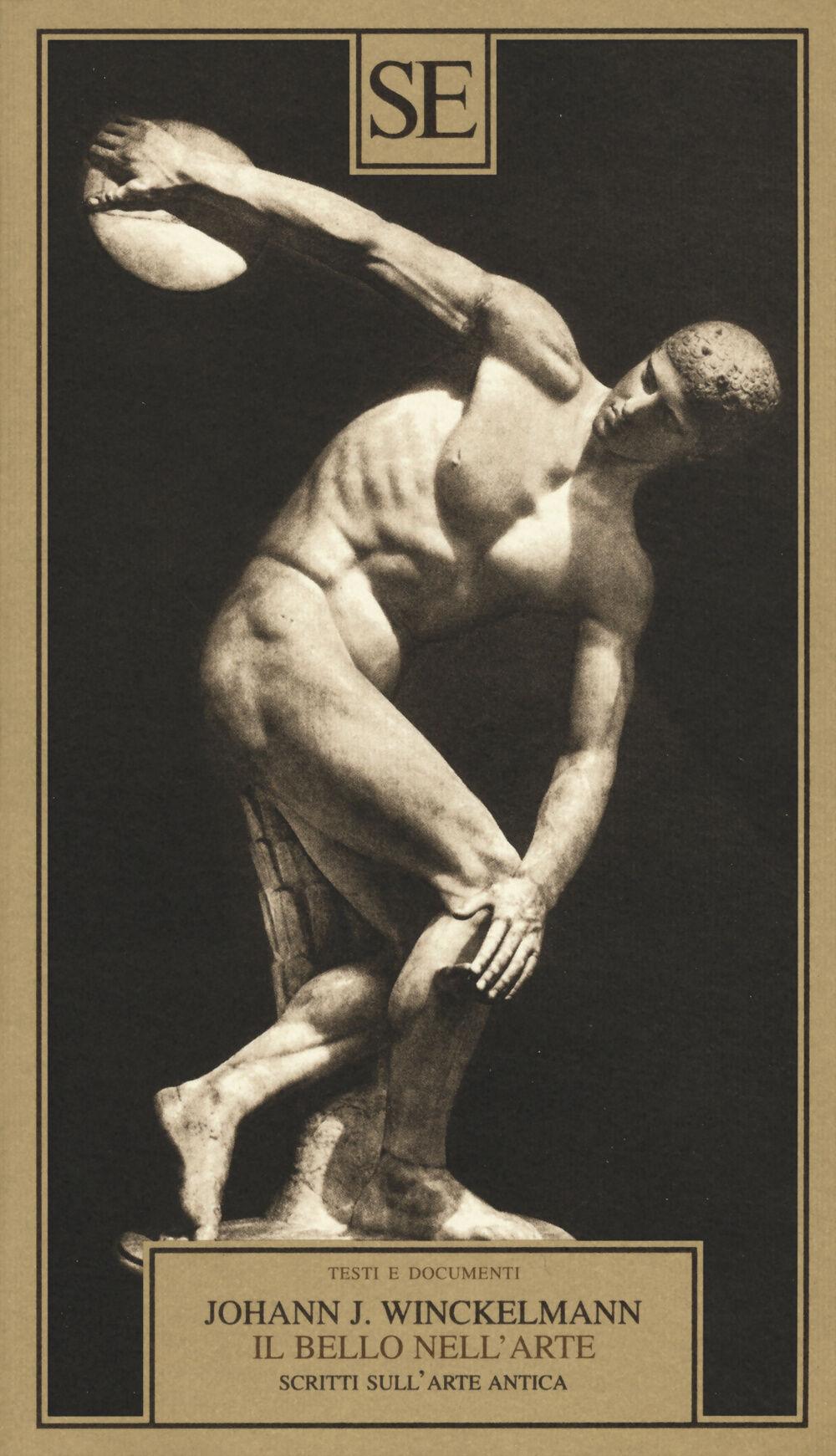 Il bello nell'arte. Scritti sull'arte antica
