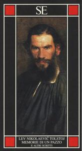Memorie di un pazzo e altri scritti - Lev Tolstoj - copertina