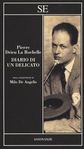 Diario di un delicato - Pierre Drieu La Rochelle - 3