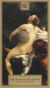 Poesie erotiche - Johann Wolfgang Goethe - 4