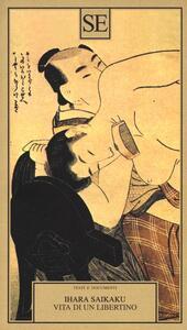 Vita di un libertino - Ihara Saikaku - copertina