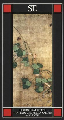 Grandtoureventi.it Yasenkanna. Trattato zen sulla salute Image