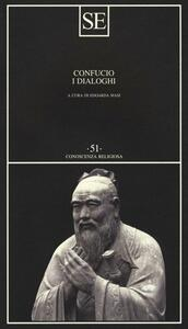 I dialoghi - Confucio - 2