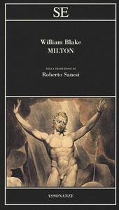Milton. Testo inglese a fronte. Ediz. bilingue