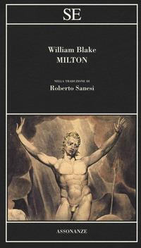 Milton. Testo inglese a fronte. Ediz. bilingue - Blake William - wuz.it