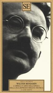 L' opera d'arte nell'epoca della sua riproducibilità tecnica e altri scritti - Walter Benjamin - 4