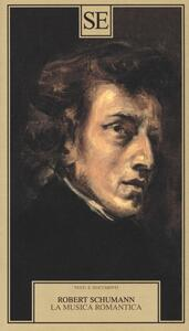 La musica romantica - Robert Schumann - copertina