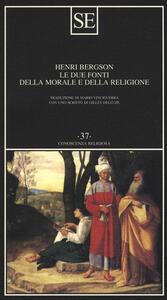 Le due fonti della morale e della religione - Henri Bergson - copertina