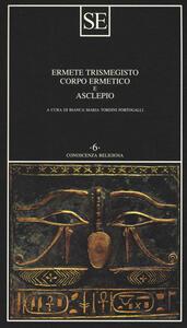 Corpo ermetico e Asclepio - Ermete Trismegisto - copertina