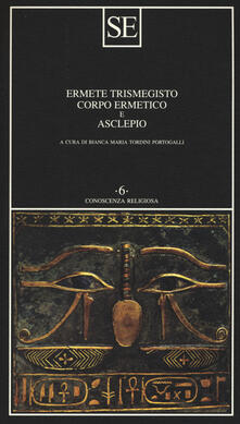 Listadelpopolo.it Corpo ermetico e Asclepio Image