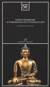 Autobiografia di un monaco zen - Taïsen Deshimaru - copertina