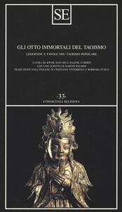 Gli otto immortali del taoismo. Leggende e favole del taoismo popolare - copertina