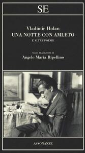 Una notte con Amleto e altre poesie - Vladimír Holan - copertina