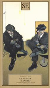 Il doppio. Uno studio psicoanalitico - Otto Rank - copertina
