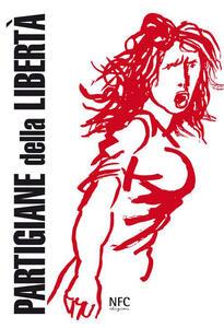 Partigiane della libertà (rist. anast.) - copertina