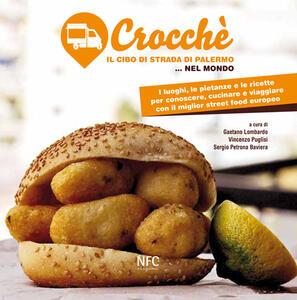 Crocchè. Il cibo di strada di Palermo... nel mondo