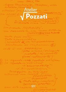 Atelier Pozzati. Progetto espositivo ideato da Caravan Setup. Ediz. illustrata. Con DVD - copertina