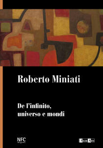 De l'infinito, universo e mondi. Ediz. illustrata - Roberto Miniati - copertina