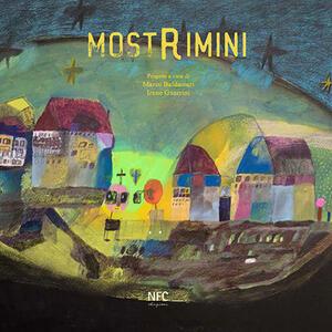 Mostrimini. Catalogo della mostra (Rimini, 6 Maggio-24 Giugno 2017). Ediz. italiana e inglese - copertina