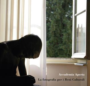 Accademia Aperta. La fotografia per i Beni Culturali - copertina