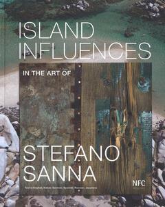 Island influences. In the art of Stefano Sanna. Ediz. multilingue - copertina