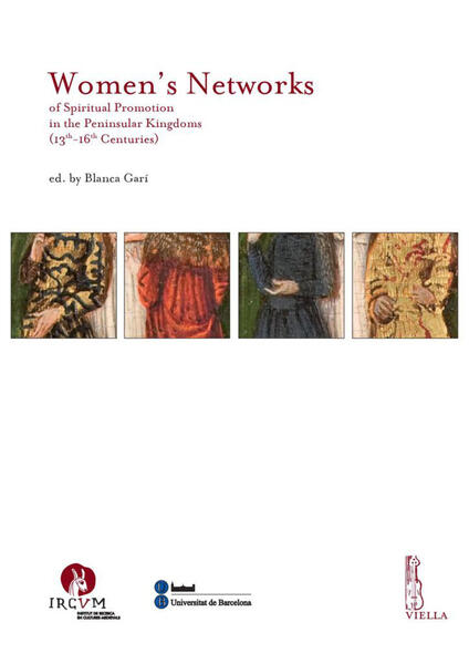 Women's networks of spiritual promotion in the peninsular kingdoms (13th-16th centuries)